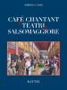 Café chantant e teatri a Salsomaggiore
